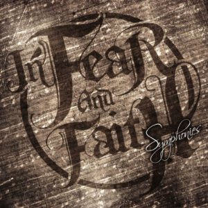 In Fear And Faith - Symphonies cover art