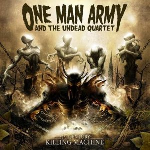 One Man Army and the Undead Quartet - 21st Century Killing Machine cover art