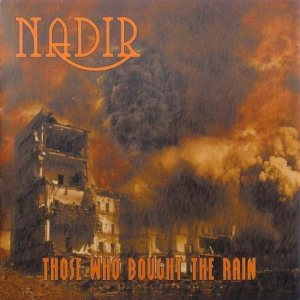 Nadir - Those Who Bought the Rain cover art