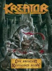 Kreator - Live Kreation-Revisioned Glory cover art