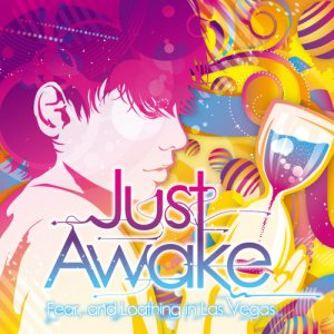 Fear, and Loathing in Las Vegas - Just Awake cover art