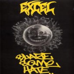 Excel - Blaze Some Hate cover art