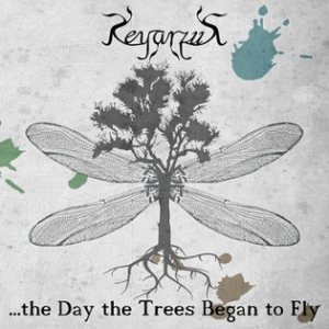 Keyarzus - ...The Day the Trees Began to Fly cover art