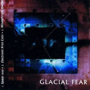Glacial Fear - 3 Song Promo cover art