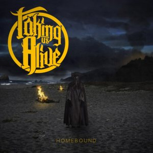 Taking Us Alive - Homebound cover art
