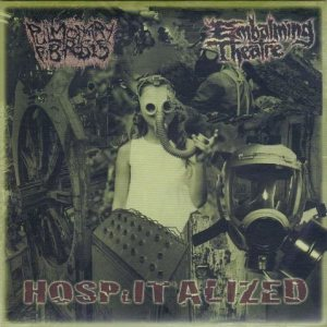 Pulmonary Fibrosis / Embalming Theatre - Hospitalized cover art
