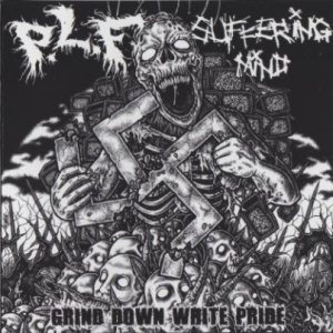 P.L.F. / Suffering Mind - Grind Down White Pride cover art