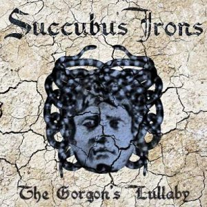 Succubus Irons - The Gorgon's Lullaby cover art