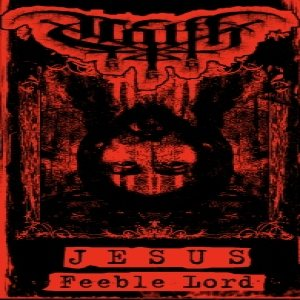 Calth - Jesus Feeble Lord cover art