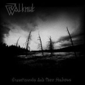 Walknut - Graveforests and Their Shadows cover art