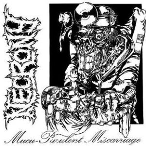 Necrony - Mucu-Purulent Miscarriage cover art