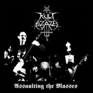 Kult ov Azazel - Assaulting the Masses cover art