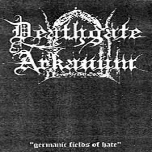 Deathgate Arkanum - Germanic Fields of Hate cover art