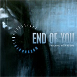 End Of You - Walking with No One cover art