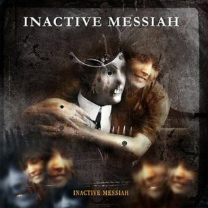 Inactive Messiah - Inactive Messiah cover art