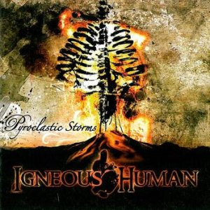 Igneous Human - Pyroclastic Storms cover art