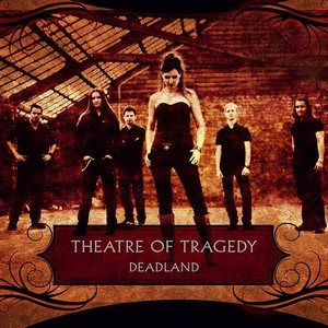 Theatre of Tragedy - Deadland cover art