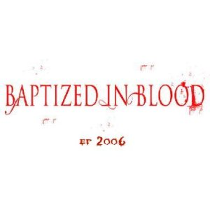 Baptized in Blood - Baptized in Blood cover art