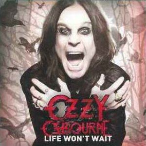 Ozzy Osbourne - Life Won't Wait cover art