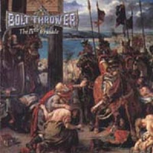 Bolt Thrower - The IVth Crusade cover art