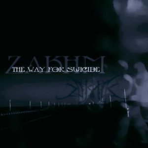 Zakhm - The Way for Suicide cover art