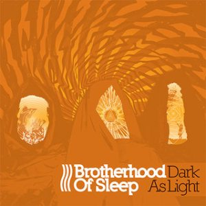 Brotherhood of Sleep - Dark as Light cover art