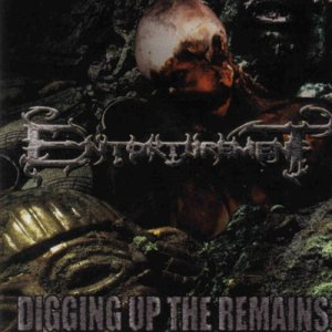 Entorturement - Digging Up the Remains cover art