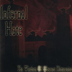 Infernal Hate - The Wisdom of Obscure Dimension cover art