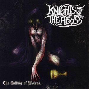 Knights of the Abyss - The Culling of Wolves cover art