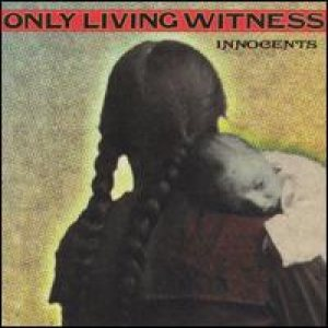 Only Living Witness - Innocents cover art