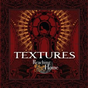 Textures - Reaching Home cover art