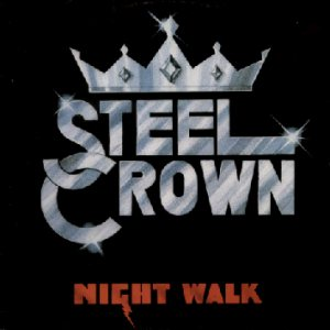 Steel Crown - Night Walk cover art