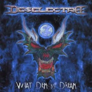Deselectra - What Demons Dream cover art