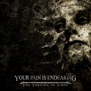 Your Pain Is Endearing - The Turning of Tides cover art