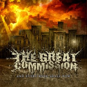 The Great Commission - And Every Knee Shall Bow cover art