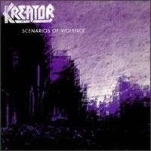 Kreator - Scenarios of Violence cover art