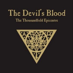 The Devil's Blood - The Thousandfold Epicentre cover art