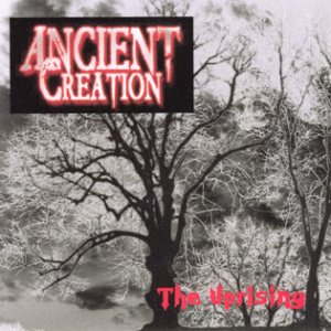 Ancient Creation - The Uprising cover art