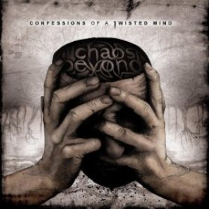 Chaos Beyond - Confessions of a Twisted Mind cover art