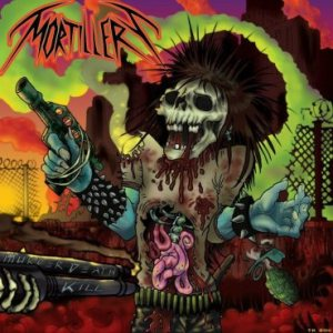 Mortillery - Murder Death Kill cover art