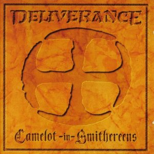 Deliverance - Camelot in Smithereens cover art
