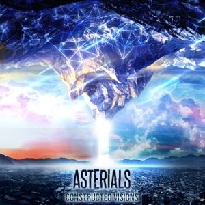 Asterials - Constructed Visions cover art