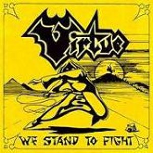 Virtue - We Stand to Fight cover art