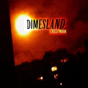 Dimesland - Creepmoon cover art