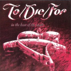 To/Die/For - In the Heat of the Night cover art