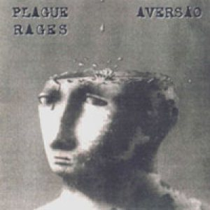 Plague Rages - Aversão cover art