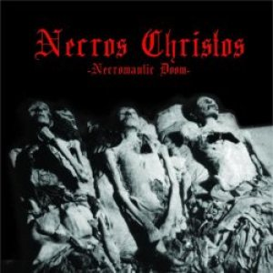 Necros Christos - Necromantic Doom cover art