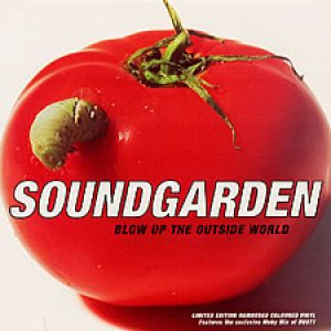 Soundgarden - Blow Up the Outside World cover art