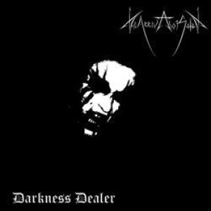 The Arrival of Satan - Darkness Dealer cover art