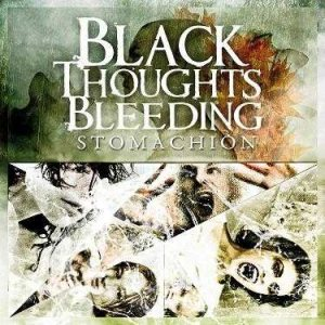 Black Thoughts Bleeding - Stomachion cover art